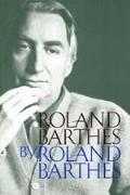 Roland Barthes By Roland Barthes (77 Edition) Cover