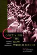 Conceiving the New World Order: Global Politics of Reproduct