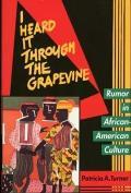 I Heard It Through the Grapevine: Rumor African-American Cul
