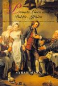 Private Lives & Public Affairs The Causes Ca1/2lbres of Prerevolutionary France