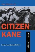Making of Citizen Kane, Revised & Updated Edition