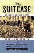 Suitcase: Refugee Voices from Bosnia & Croatia