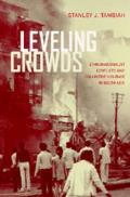 Comparative Studies in Religion and Society #10: Leveling Crowds Cover