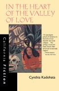 In the Heart of the Valley of Love (California Fiction) Cover