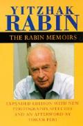 The Rabin Memoirs, Expanded Edition with Recent Speeches, New Photographs, and an Afterword