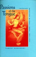 Studies on the History of Society and Culture #29: Passions of the Tongue: Language Devotion in Tamil India Cover