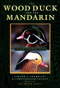 The Wood Duck and the Mandarin