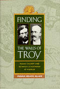 Finding the Walls of Troy Frank Calvert
