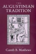 Philosophical Traditions #08: The Augustinian Tradition