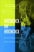Hitchcock on Hitchcock Selected Writings & Interviews