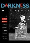 Darkness Moves: An Henri Michaux Anthology, 1927-1984