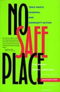 No Safe Place: Toxic Waste, Leukemia, & Community Action