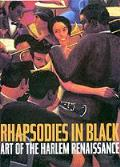 Rhapsodies in Black : Art of the Harlem Renaissance (97 Edition) Cover