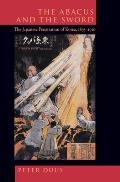 Abacus & the Sword The Japanese Penetration of Korea 1895 1910