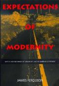 Expectations of Modernity Myths Meanings Urban Life Zambi