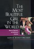 Most Beautiful Girl in the World: Beauty Pagents Natl Ident