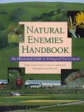 Natural Enemies Handbook: Illustrated Guide Biological Pest
