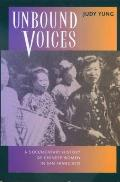 Unbound Voices: A Documentary History Chinese Women S.F. Cover