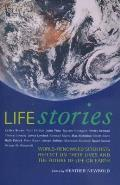 Life Stories: World-Renowned Scientists Reflect on Their Lives and on the Future of Life on Earth