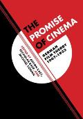 Weimar and Now: German Cultural Criticism #49: The Promise of Cinema: German Film Theory, 1907-1933