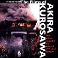 Films of Akira Kurosawa, Expanded and Updated (3RD 96 Edition)