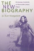New Biography Performing Femininity In