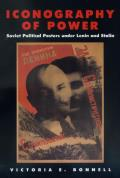 Iconography of Power Soviet Political Posters Under Lenin & Stalin