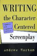 Writing the Character-Centered Screenplay, Updated-Expanded Cover