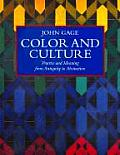 Color & Culture Practice & Meaning from Antiquity to Abstraction
