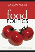 Food Politics How The Food Industry