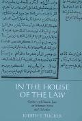 In the House of the Law: Gender & Islamic Law in Ottoman