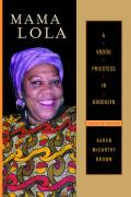 Comparative Studies in Religion and Society #4: Mama Lola: A Vodoo Priestess in Brooklyn