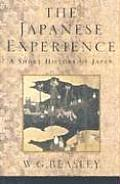 Japanese Experience: A Short History of Japan (History of Civilisation)