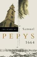 Diary Of Samuel Pepys Volume 5 1664