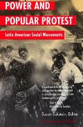 Power & Popular Protest Latin American Social Movements