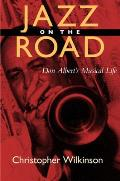 Jazz on the Road: Don Albert's Musical Life
