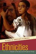Ethnicities : Children of Immigrants in America (01 Edition)