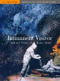 Immanent Visitor Selected Poems Of Jaime Saenz