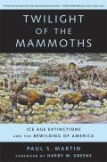 Organisms and Environments #08: Twilight of the Mammoths: Ice Age Extinctions and the Rewilding of America