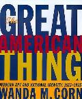 The Great American Thing (Ahmanson-Murphy Fine Arts Books) Cover