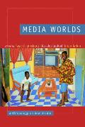 Media Worlds Anthropology On New Terrain