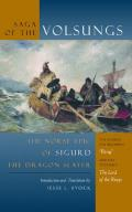 Saga of the Volsungs Norse Epic of Sigurd the Dragon Slayer
