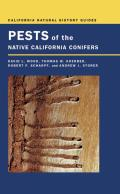 California Natural History Guides #70: Pests of the Native California Conifers Cover