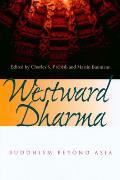 Westward Dharma Buddhism Beyond Asia