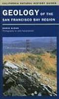 California Natural History Guides #79: Geology of the San Francisco Bay Region Cover