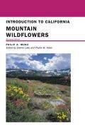 California Natural History Guides #68: Introduction to California Mountain Wildflowers