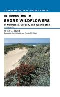 California Natural History Guides #67: Introduction to Shore Wildflowers of California, Oregon, and Washington Cover