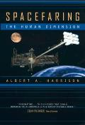 Spacefaring : the Human Dimension (01 Edition)