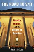 Road to 9 11 Wealth Empire & the Future of America