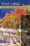 This Land A Guide To Eastern National Forests